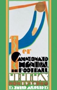 Η αφίσα του πρώτου Μουντιάλ της Ουρουγουάης